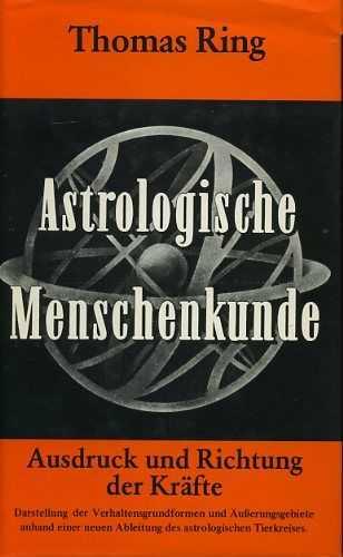 RING, THOMAS - Astrologische Menschenkunde. Bd.II: Ausdruck und Richtung der Kräfte