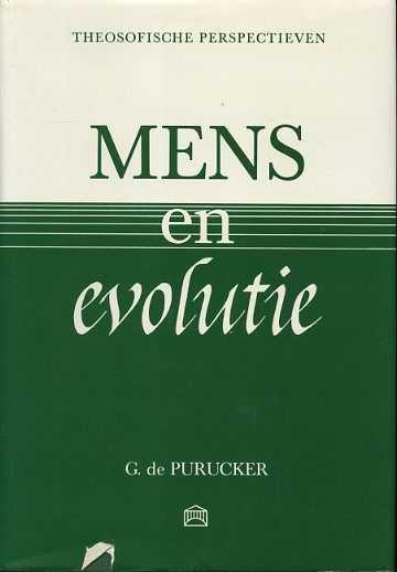 PURUCKER, G. DE - Mens en evolutie