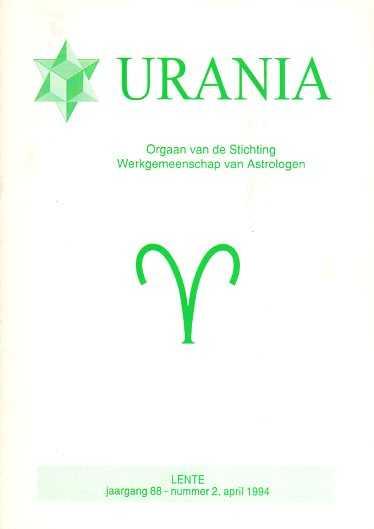 - Urania. Orgaan van de Stichting Werkgemeenschap van Astrologen. jaargang 88, nr. 2, April 1994 Lente