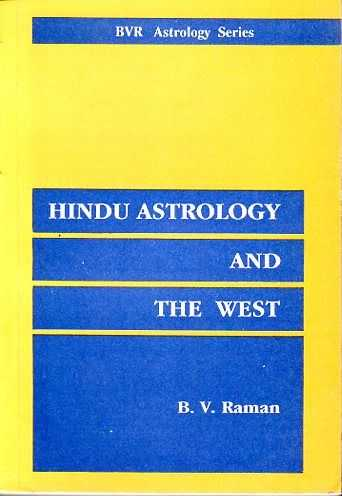 RAMAN, B.V. - Hindu astrology and the west