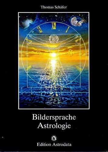 SCHÄFER, THOMAS - Bildersprache Astrologie