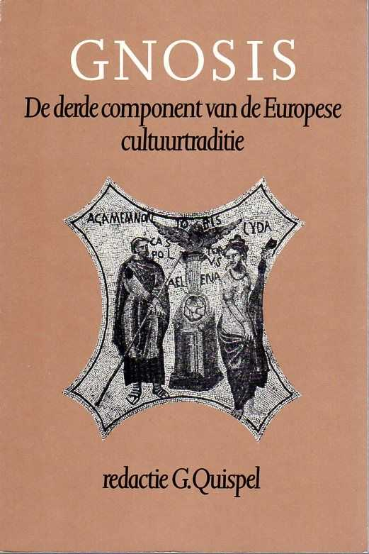 QUISPEL, G. (RED.) - Gnosis. De derde component van de Europese cultuurtraditie