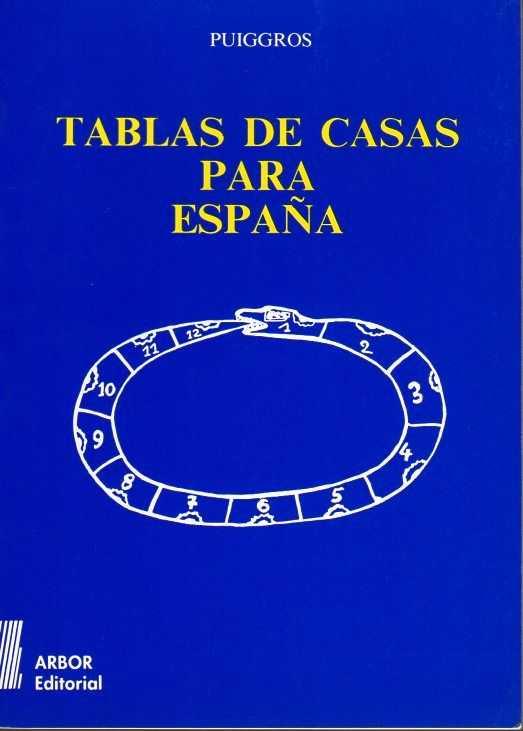 PUIGGROS - Tablas de casas para España: sistema Plácidus