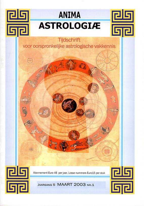 - Anima Astrologiae. Tijdschrift voor oorspronkelijke astrologische vakkennis. Jaargang 5, maart 2003, nr. 1