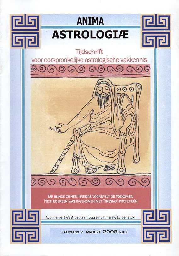 - Anima Astrologiae. Tijdschrift voor oorspronkelijke astrologische vakkennis. Jaargang 7, maart 2005, nr. 1