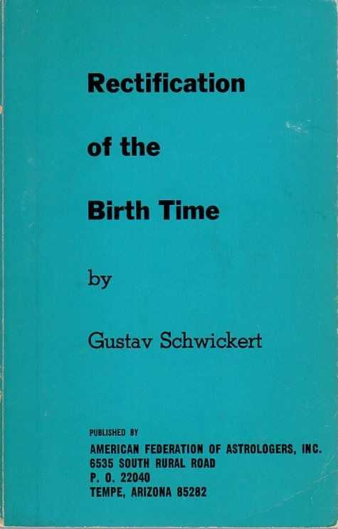 SCHWICKERT, GUSTAV - Rectification of the Birth Time