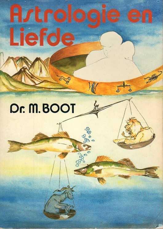 Afbeelding van tweedehands boek: Boot, M.-Astrologie en Liefde