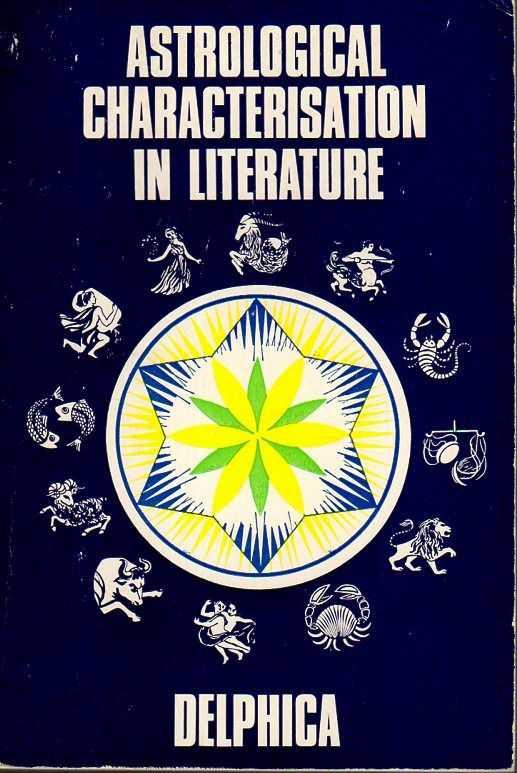 Afbeelding van tweedehands boek: Delphica-Astrological Characterisation in Literature