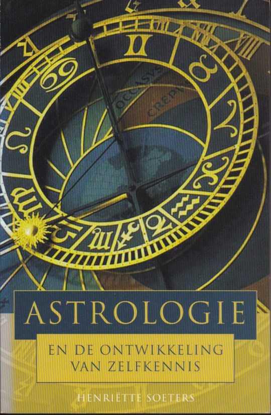 Afbeelding van tweedehands boek: Soeters, Henriëtte-Astrologie en de ontwikkeling van zelfkennis