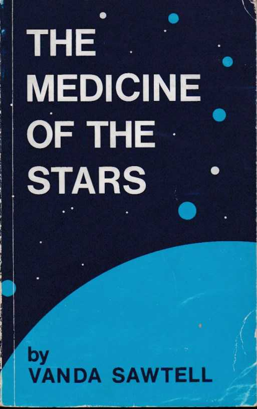 SAWTELL, VANDA - The medicine of the stars