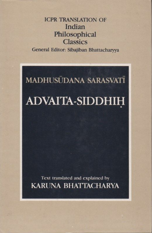 SARASVATI, MADHUSUDANA - Advaita-Siddhih