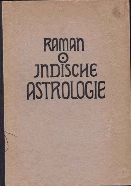 RAMAN, B.V. - Indische Astrologie