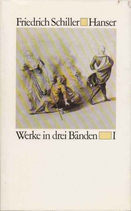 SCHILLER, FRIEDRICH - Werke in drei Bänden.