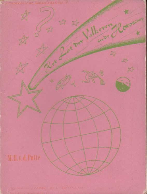 PUTTE, M.H. V.D. - Het lot der Volkeren in de horoscoop
