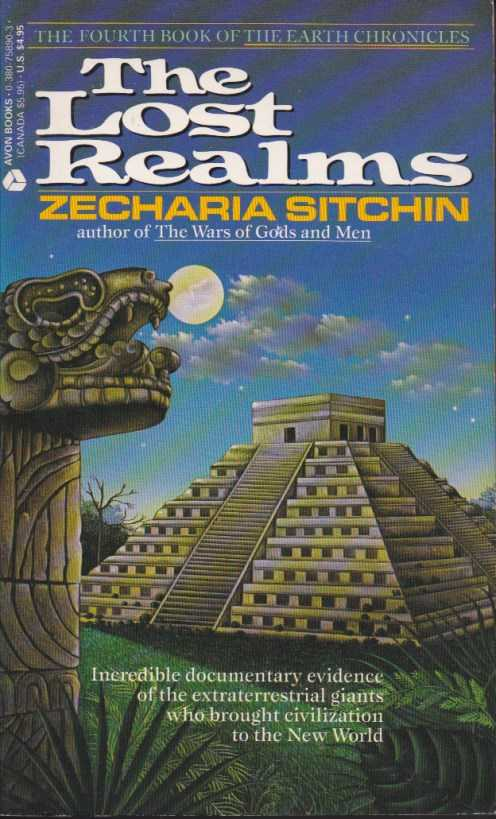 SITCHIN, ZECHARIA - The Lost Realms. Book IV of the Earth Chronicles