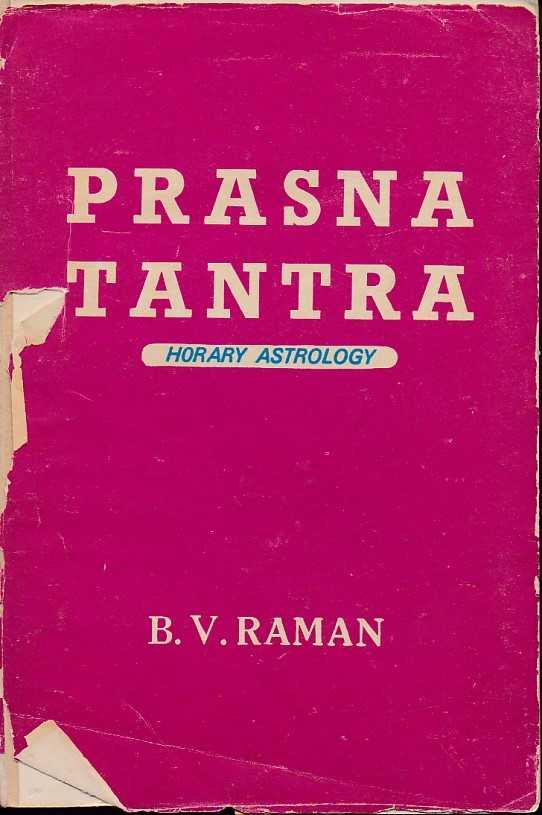 RAMAN, B.V. - Prasna Tantra. Horary Astrology