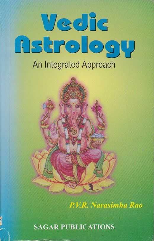 RAO, P.V.R. NARASIMHA - Vedic Astrology. An Integrated Approach