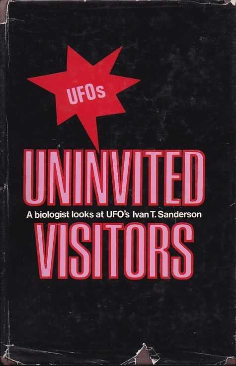 SANDERSON, IVAN T. - Uninvited visitors. A biologist looks at UFO's