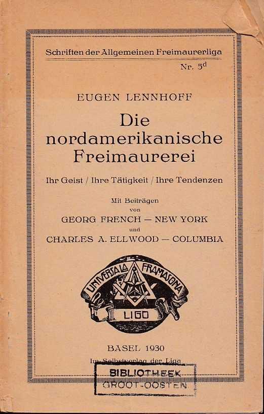 LENNHOFF, EUGEN - Die nordamerikanische Freimaurerei